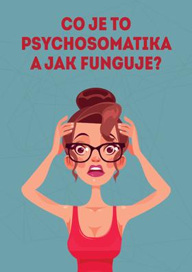 Čo je to psychosomatika a ako funguje?